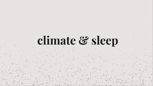 Climate & Sleep Thesis Project