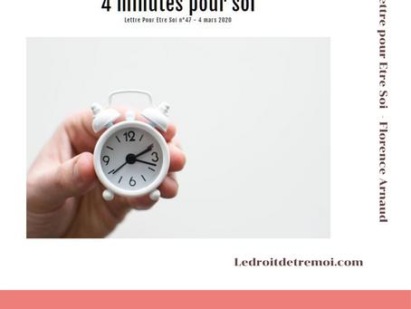 4 minutes pour soi
