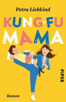 Cover_Petra Liebkind-Kung-Fu Mama.jpg