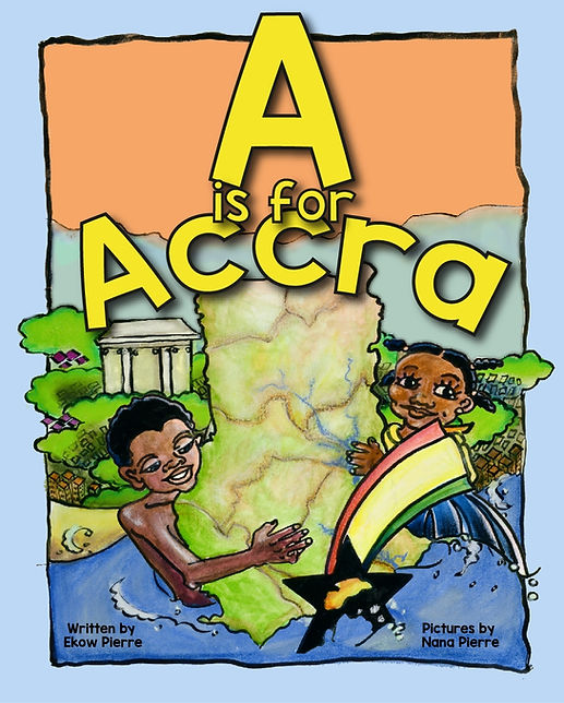 Bookstore - A is for Accra by Ekow Pierre and Nana Pierre