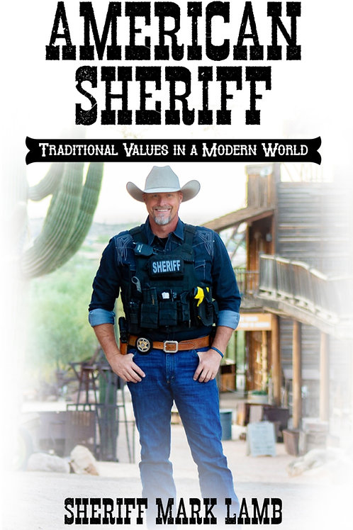 American Sheriff: Traditional Values in a Modern World