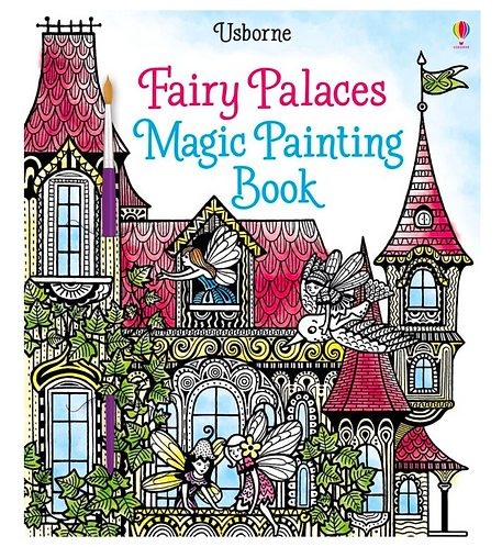 Magic Painting Book - Fairy Palaces