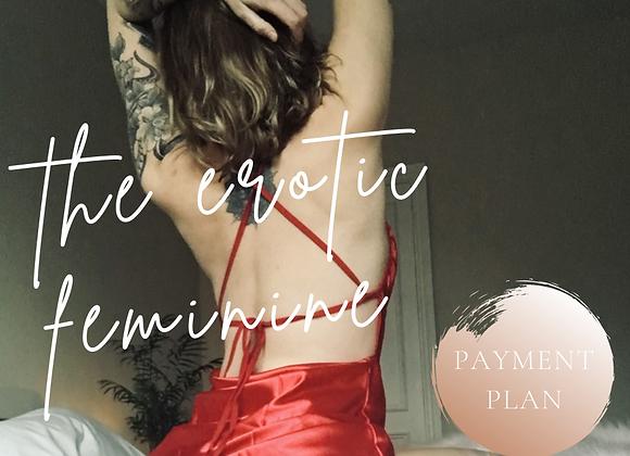 The Erotic Feminine (Early Bird Payment Plan)