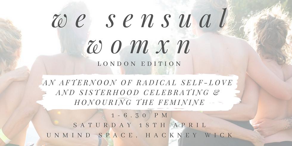 We Sensual Womxn: London Edition