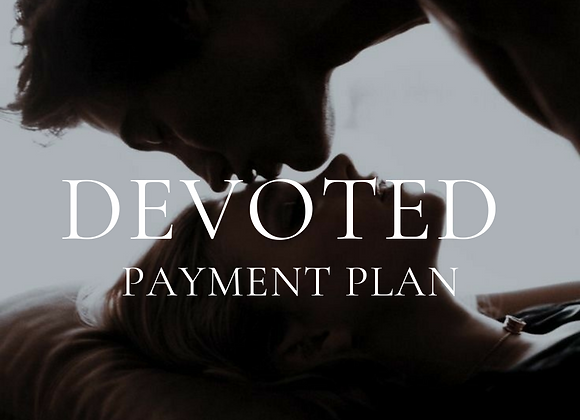 DEVOTED Early Bird Payment Plan