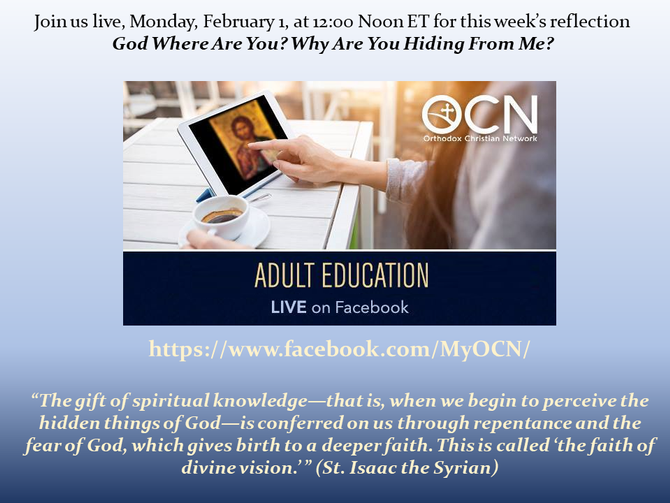 God Where Are You? Why Are You Hiding From Me? - Monday, February 1, 12 Noon ET