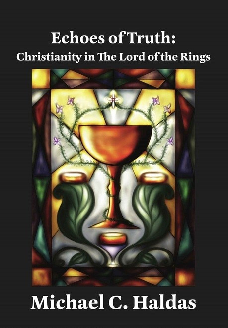 Echoes of Truth: Christianity in the Lord of the Rings now available through Ancient Faith Publishin