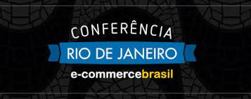 A Conferência E-Commerce Brasil RIO 2017 acontece nos dias 7 e 8 de Novembro, não percam!