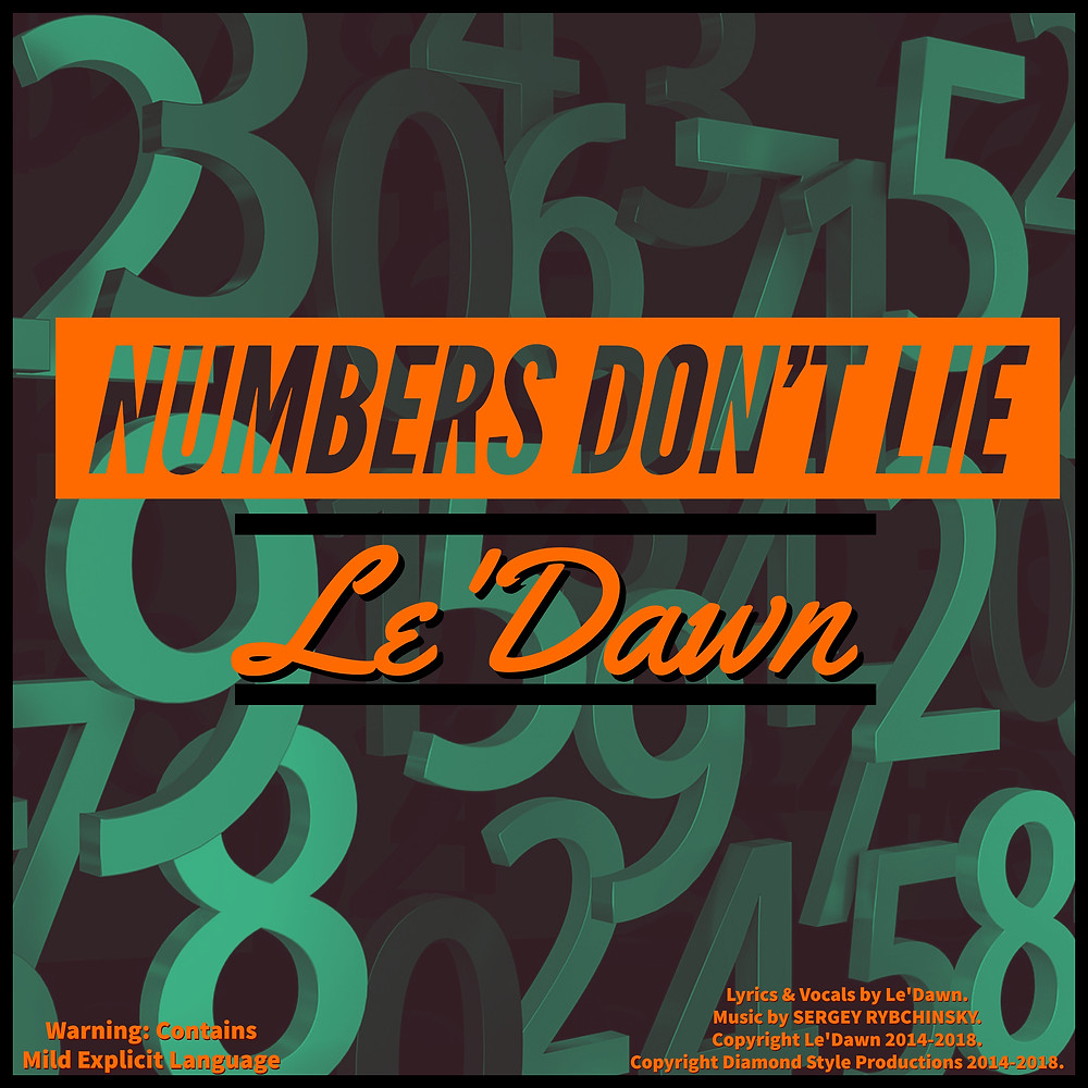 """Numbers Don't Lie"" (Explicit) by Le'Dawn Cover ARt"