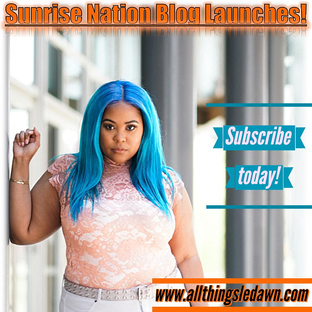 Sunrise Nation Blog Launch via www.allthingsledawn.com