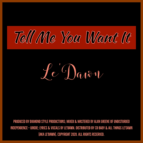Tell Me You Want It (Single)