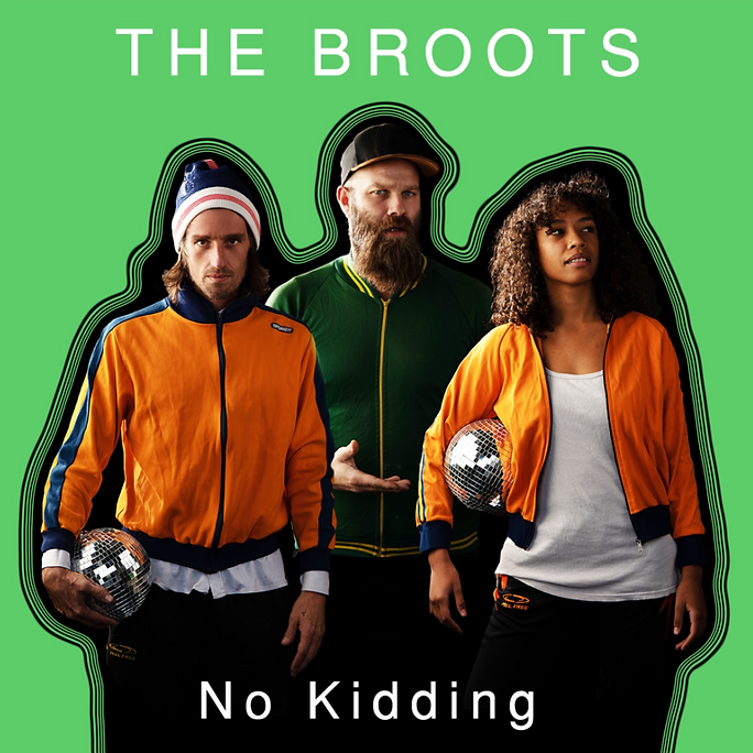 Thebroots_cover NoKidding.png