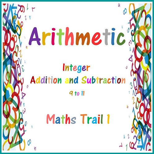 Integer Addition and Subtraction 9 - 11 Maths Trail 1