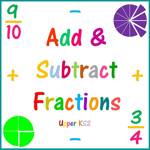 Add and Subtract Fractions Upper KS2