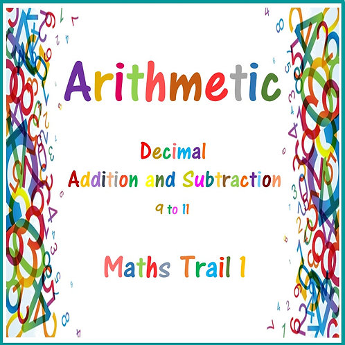Decimal Addition and Subtraction 9 - 11 Maths Trail 1