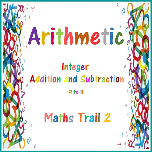 Integer Addition and Subtraction 9 - 11 Maths Trail 2