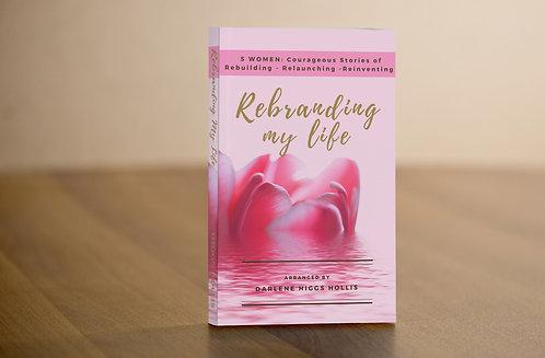 """Rebranding My Life"" Compilation Paperback Book"