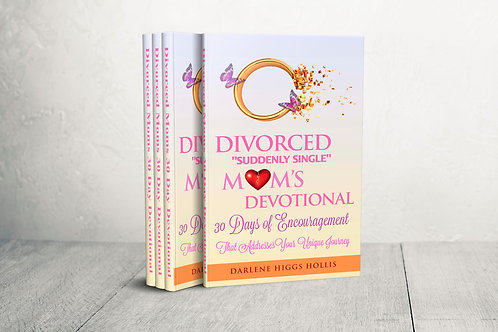 Divorced 'Suddenly Single' Mom's 30 Day Devotional