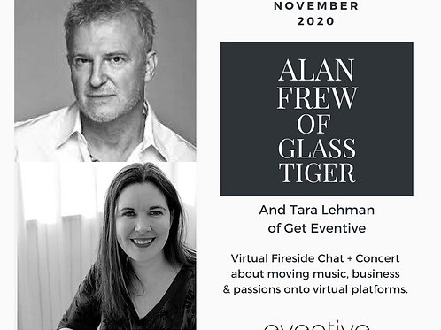 Virtual Fireside Chat:  Alan Frew of Glass Tiger
