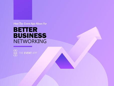How The Event App Allows For Better Business Networking