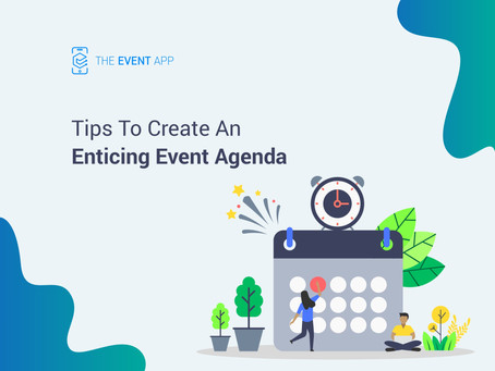 Tips To Create An Enticing Event Agenda