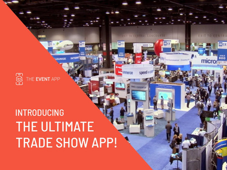 Introducing – The Ultimate Trade Show App!