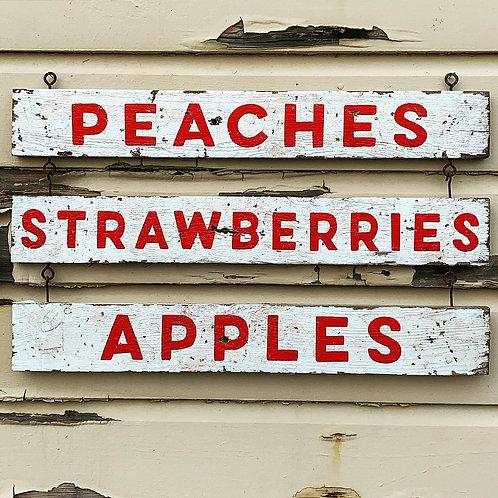 Peaches -Strawberries - Apples