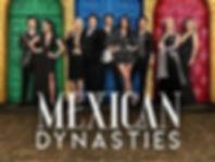 Mexican Dynasties 2.jpg