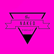 The BBC Naked Podcast