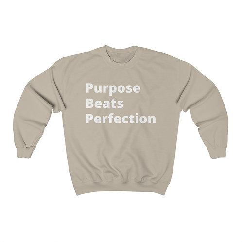 Purpose Beats Perfection Crewneck Sweatshirt