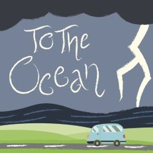 To the Ocean - Review