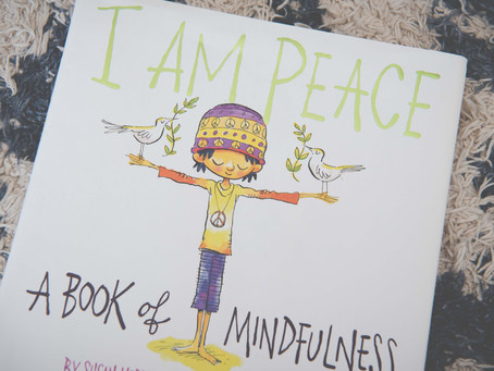 Books We Love... I Am Peace by Susan Verde