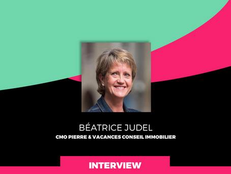 Interview de Béatrice Judel, CMO de Pierre & Vacances Conseil Immobilier