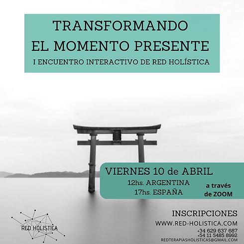 Transformando el momento presente