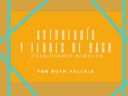 Astrología y Flores de Bach Capricornio-Mimulus