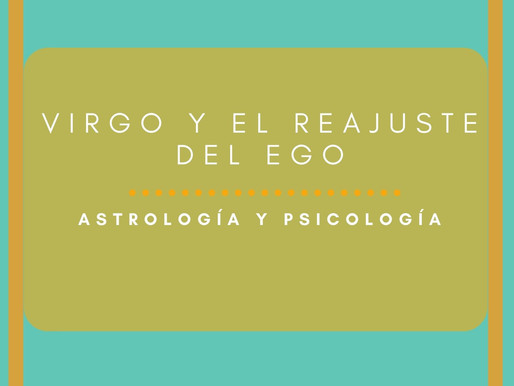Virgo y el reajuste del ego