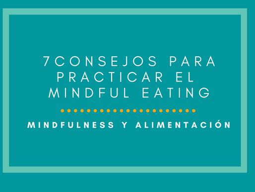 7 consejos para practicar Mindful Eating