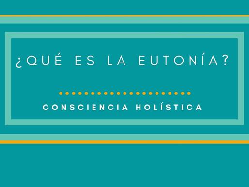 ¿Qué es la Eutonía?