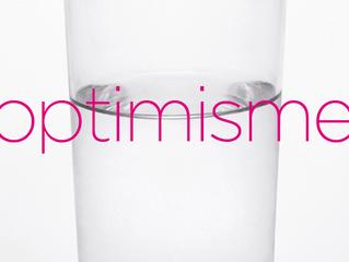 Oser l'optimisme