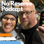 No Reserve Podcast & Upcoming Auctions