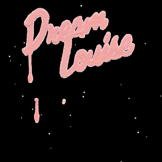 dreamlouisetrans.png