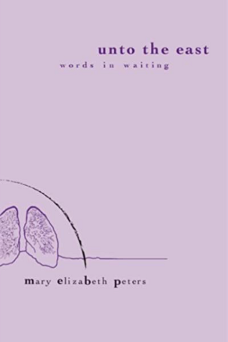 Unto the East: Words in Waiting
