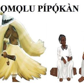 O astral da semana é de Ọmọlu Pípọ́kàn