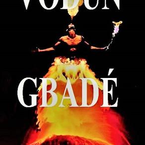 O astral da semana é do vulcânico Gbadé