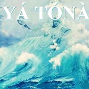 Ìyá Tọ́nà, a senhora das marés comanda o astral da semana