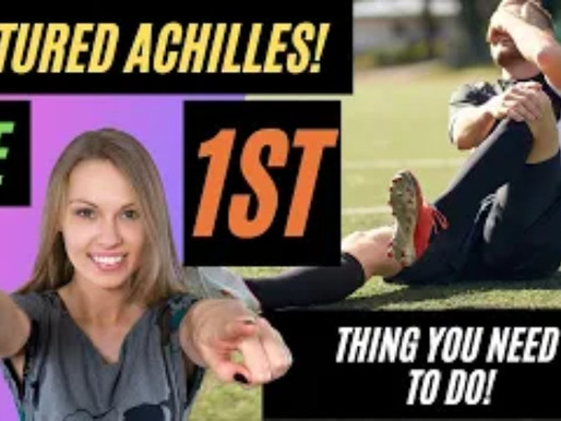 Achilles Tendon Rupture: The MOST Important Thing You NEED TO DO!