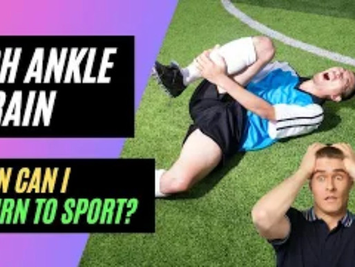 High Ankle Sprains: When Can I Return to Sport???