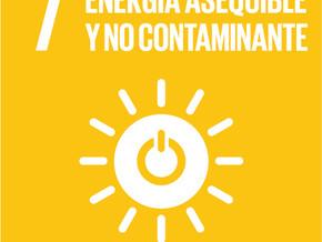 Objetivo 7 del Desarrollo Sostenible  Garantizar el acceso a una energía asequible, segura, sostenib