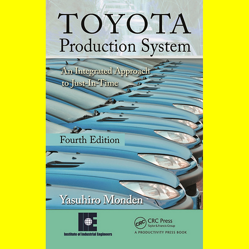 Toyota Production System - An Integrated Approach to Just-In-Time