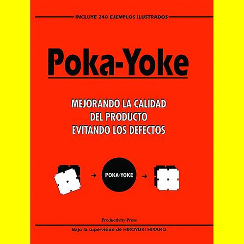 Poka-Yoke - Mejorando la Calidad del Producto Evitando los Defectos
